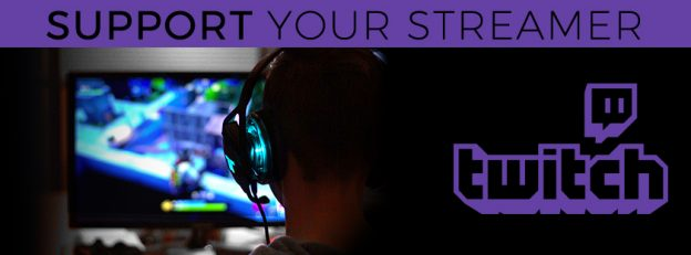 Support your Streamer